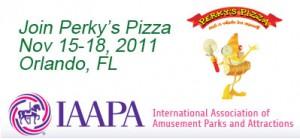 Perky's IAAPA Orlando Nov 15-18 2011